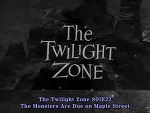 The Twilight Zone (1959) S01E22 The Monsters Are Due on Maple Street 한글자막