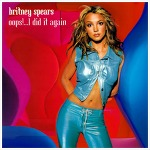 Oops... I Did It Again – Britney Spears / 2000