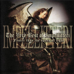 Impellitteri - The Very Best Of Impellitteri : Faster Than The Speed (2002)