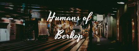 BERKOP 11기 :: Humans of BERKOP [한글칼럼편]