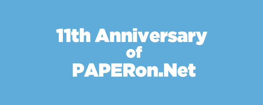 11th Anniversary of PAPERon.Net