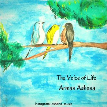 Arman Ashena [2017, The Voice Of Life]